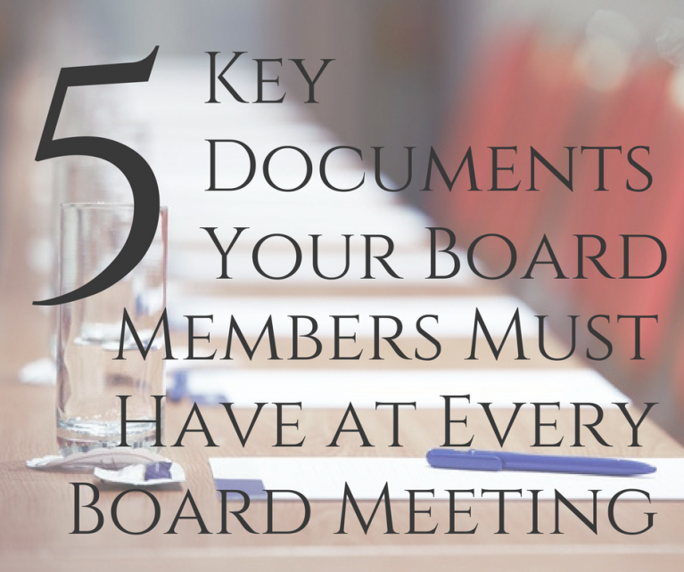 5 Key Documents Your Board Members Must Have at Every Board